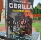 Gerilla II. - Barbárok ideje