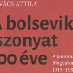 A bolsevik iszonyat 100 éve