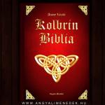 Kolbrin Biblia - 3600 éves ősi irat